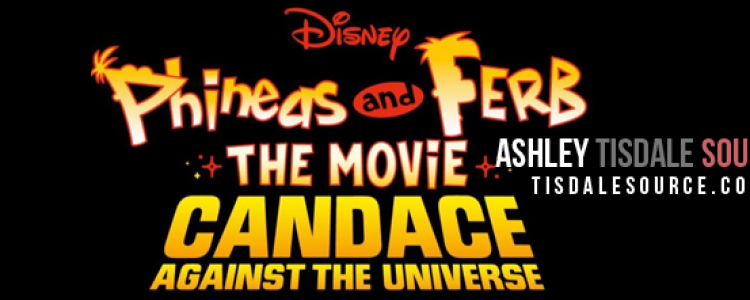 Phineas & Ferb: Candace Against the Universe Details
